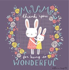 Wonderful Mum, by Flora Waycott