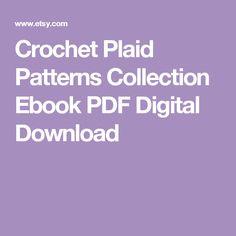 Crochet Plaid Patterns Collection Ebook PDF Digital Download