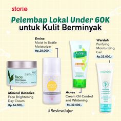 Pelembab Lokal Under untuk Kulit Berminya! Healthy Skin Care, Healthy Beauty, Beauty Care, Beauty Skin, Acne Moisturizer, Skincare For Oily Skin, Face Brightening, Face Skin Care, Skin Makeup