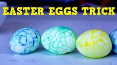 A Quick and Easy Method to Create an Interesting Crackle Design on Dyed Easter Eggs