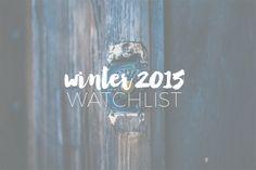 infinito mais um: MOVIES | Winter 2015 Watchlist