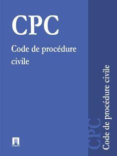 Code de procédure civile - CPC (Suisse) (French Edition) by La littérature…