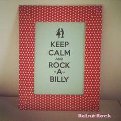 .Estilo Retrô Rock.: Keep Calm and faça um quadro bem lindo sem gastar nada!