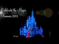 Celebrate The Magic - New Summer 2013 Castle Projection Show
