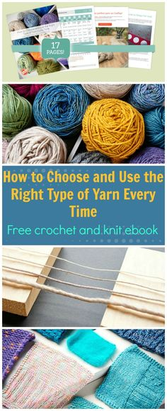 FREE PDF ebook to download. Useful for anyone who knits or crochets, or enjoys any kind of yard activities. Always make sure to pick the right yarn for the job.