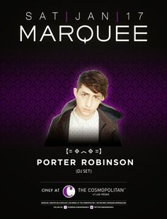Anew Productions: Porter Robinson at Marquee Nightclub  Jan 17, 2015...