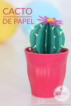 Cacto de papel - Como fazer cactus de papel para decoração de casa e festas