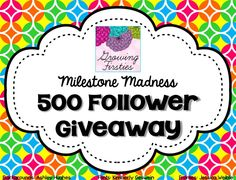 Growing Firsties: Milestone Madness 500 Follower MEGA-Giveaway!