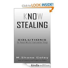 Know Stealing [Kindle Edition]  M. Shane Coley (Author)