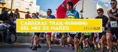 Carreras de Trail Running en Marzo - Crisis a los 30 #carreras #running #trail #españa