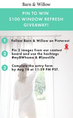 Pin to Win a $100 Summer Drapery Refresh! #myBWhome #linenlife @barnandwillow
