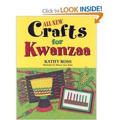 All New Crafts for Kwanzaa (All New Holiday Crafts for Kids)