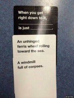 4.21.14 The friends that introduced us to Cards Against Humanity played a perfect combination, and had to share.
