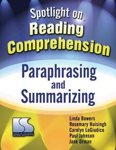 Summarizing and paraphrasing for ages 7-10, grades 2-5.