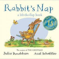 PDF Free Rabbit's Nap (Tales From Acorn Wood) Author Julia Donaldson and Axel Scheffler Toddler Books, Childrens Books, Axel Scheffler, Gruffalo's Child, Room On The Broom, Pan Macmillan, The Gruffalo, Thing 1, English Book