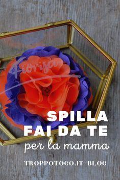 Un regalo colorato e pieno di affetto per sorprendere la mamma in mille occasioni. #diy #regalifaidate #faidate #doityourself #spilla #fiori #pin #festadellamamma #mamma #mothersday #mum #mom #ideeregalo #regali #regalo #giftideas