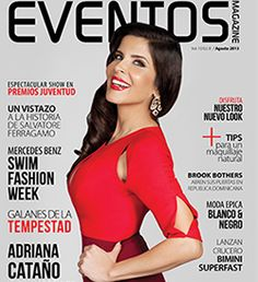 Check out Adriana Cataño appearing in the new look August issue of Eventos Magazine!