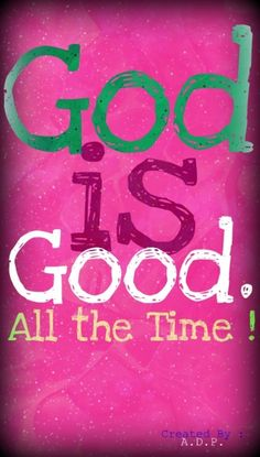 God is good all the time! And all the time GOD is good! God Is Amazing, God Is Good, Love The Lord, Gods Love, Bible Scriptures, Bible Quotes, Spiritual Quotes, Positive Quotes, God Loves Me