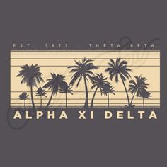 Alpha Xi Delta | AZD | Palm Tree Tee Shirt Design | Silhouette Tee Shirt Design…