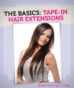 Basics of Babe's Tape-In Extensions