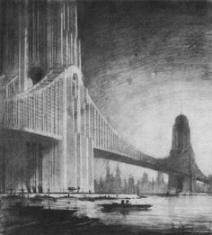 Hugh Ferris drawing of bridge / skyscraper