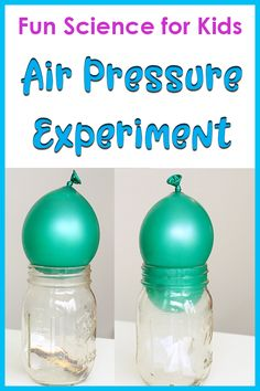 Demonstrating air pressure with a balloon and a jar science activity for kids. Check out this easy Balloon Air Pressure Experiment for Kids! This science activity is perfect for an air pressure science fair project. Kid Experiments At Home, Air Pressure Experiments, Easy Science Experiments, Science Fair Projects, Science Lessons, Kindergarten Science Experiments, Homeschool Kindergarten, Homeschooling, Weather Science