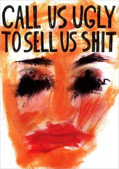 misogyny, capitalism, consumerism.