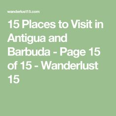 15 Places to Visit in Antigua and Barbuda - Page 15 of 15 - Wanderlust 15