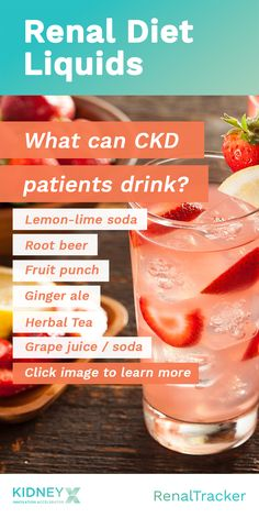 Basics of renal dieting: to regulate your fluid intake and choose the right beverages. You can slow Renal Diet Food List, Dialysis Diet, Diet For Dialysis Patients, Kidney Dialysis, Food For Kidney Health, Healthy Kidneys, Healthy Kidney Diet, Foods Good For Kidneys, Kidney Foods