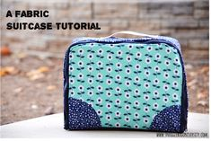 A fabric suitcase tutorial by Snugglebug University