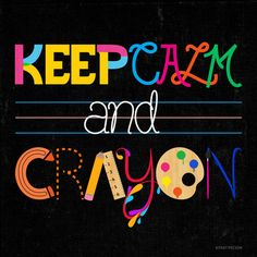 Keep Calm and Crayon Art Print by Kitkat Pecson Crayon Themed Classroom, Classroom Signs, Classroom Themes, Future Classroom, Art Bulletin Boards, Art Room Posters, Art Classroom Management, Calm Quotes, Quotes Quotes