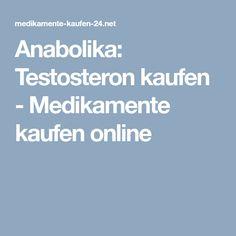 Anabolika: Testosteron kaufen - Medikamente kaufen online