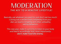 Everything in moderation #imagreatist