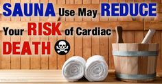 Recent study shows that the frequency of sauna use and length of time spent in the sauna are correlated with a lowered risk for lethal cardiac death. http://fitness.mercola.com/sites/fitness/archive/2015/03/13/benefits-using-sauna.aspx