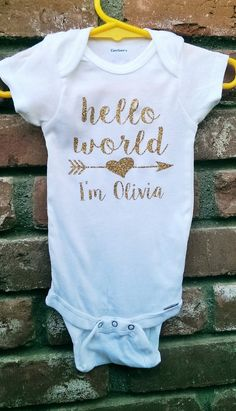Hey, I found this really awesome Etsy listing at https://www.etsy.com/listing/244770889/personalized-hello-world-with-name-and onesie