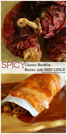 RED CHILE - Authentic Mexican Cooking - Breakfast Burrito http://ceceliasgoodstuff.com/spicy-chorizo-breakfast-burrito