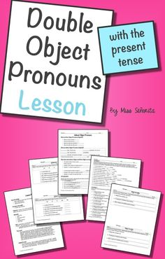 Spanish Double Object Pronouns Lesson with the Present Tense Spanish Teacher, Spanish Classroom, Object Pronouns, Middle School Spanish, Spanish Lessons, Writing Activities, Objects, Presents, Language