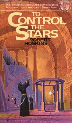 Publication: To Control the Stars  Authors: Robert Hoskins Year: 1977-06-00 ISBN: 0-345-25253-5 [978-0-345-25253-1] Publisher: Del Rey / Ballantine  Cover: Dean Ellis
