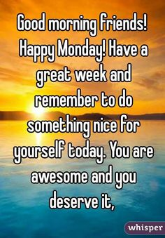 Are you looking for inspiration for good morning motivation?Check out the post right here for perfect good morning motivation inspiration. These entertaining pictures will you laugh. Good Morning Happy Monday, Good Morning Friends, Good Morning Messages, Good Morning Greetings, Good Morning Good Night, Good Morning Wishes, Good Morning Images, Good Morning Quotes, Monday Greetings
