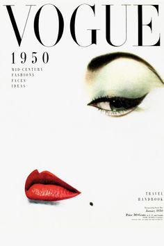 Vogue, January 1950. With all that shit on your face how is anyone supposed to see the 'real' you.