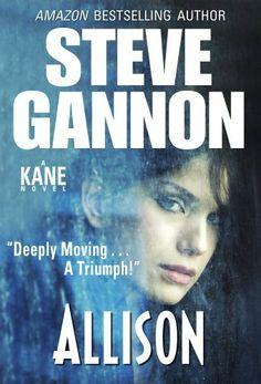 Allison (A Kane Novel) by Steve Gannon, http://www.amazon.com/dp/B009PC6MC4/ref=cm_sw_r_pi_dp_D8eatb1RD40Z1