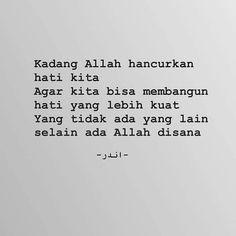 I believe in God Quran Quotes Inspirational, Islamic Love Quotes, Muslim Quotes, Faith Quotes, Motivational Quotes, Life Quotes, Text Quotes, Book Quotes, Sabar Quotes