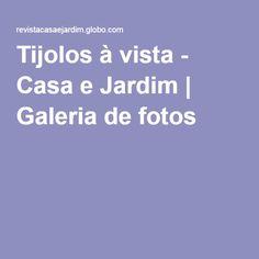 Tijolos à vista - Casa e Jardim | Galeria de fotos
