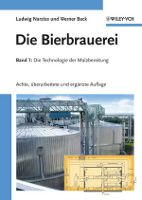 """""""Die Bierbrauerei"""" von Ludwig Narziß und Werner Back. Band 1: Die Technologie der Malzbereitung, erschienen bei Wiley-VCH!"""