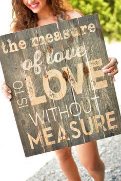 MEASURE OF LOVE PALLET ART