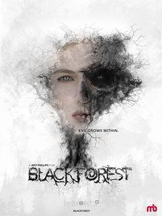 Black Forest Conceptual One-Sheet Teaser  ©2017 Miguel Berg / Bravoecho Entertainment