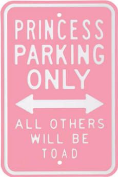 Parking sign for girls only- this is cute for a little girls room