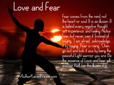 Love is who you are. Fear is an illusion. #love