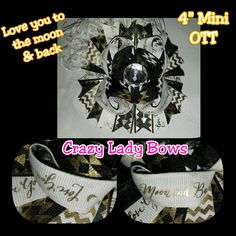 """4"""" mini Over The Top LOVE you to the moon & back! $6 On Facebook and Etsy under Crazy Lady Bows"""