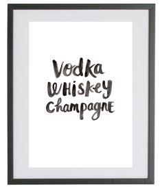 Fashionology - Fashionology Vodka Whiskey Champagne Quote Print